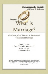 Please tell your friends about Ryan Anderson's upcoming talk where he defends the definition of marriage as between one man and one woman!